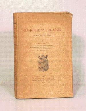 UNE GRANDE BARONNIE DE BEARN DU XIIIe AU XVIIIe SIECLE.: PLANTE (Adrien).