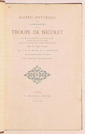 GALERIE HISTORIQUE DES COMEDIENS DE LA TROUPE DE NICOLET. Notices sur certains acteurs et mimes qui...