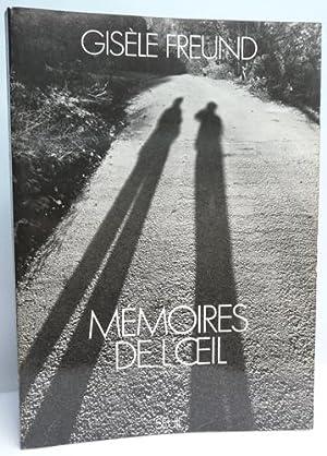 MEMOIRES DE L'OEIL.: FREUND (Gisèle).