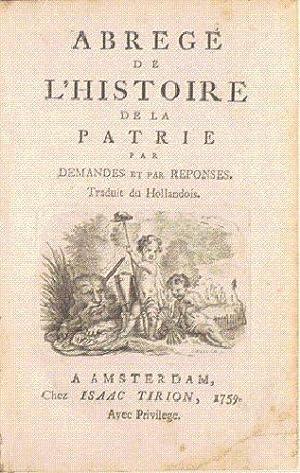 ABRÉGÉ DE L'HISTOIRE DE LA PATRIE par demandes et par réponses. Traduit ...