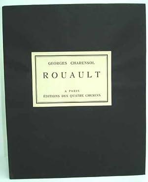 GEORGES ROUAULT. L'homme et l'oeuvre.: CHARENSOL (Georges).