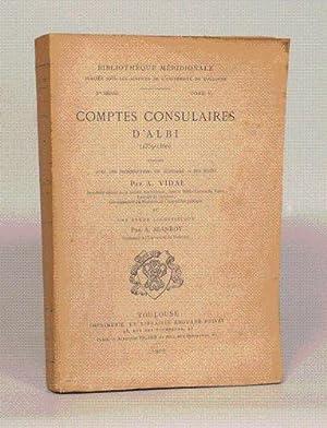 COMPTES CONSULAIRES D'ALBI (1359-1360) publiées avec une introduction, un glossaire et ...