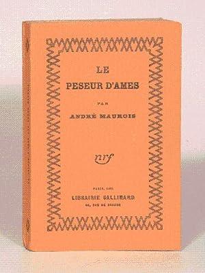 LE PESEUR D'AMES.: MAUROIS (André).