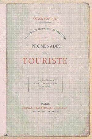 PROMENADES D'UN TOURISTE. Voyage en Hollande. Excursion en Savoie et en Suisse.: FOURNEL (...