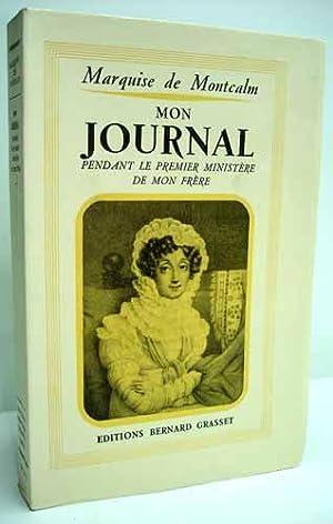 MON JOURNAL 1815-1818 pendant le premier ministère de mon frère, publié par S&...