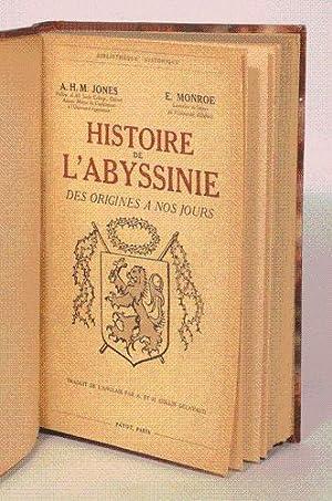 HISTOIRE DE L'ABYSSINIE DES ORIGINES A NOS JOURS. Traduit de l'anglais par A. et H. ...