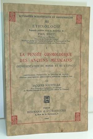 LA PENSEE COSMOLOGIQUE DES ANCIENS MEXICAINS (représentation du monde et de l'espace).:...