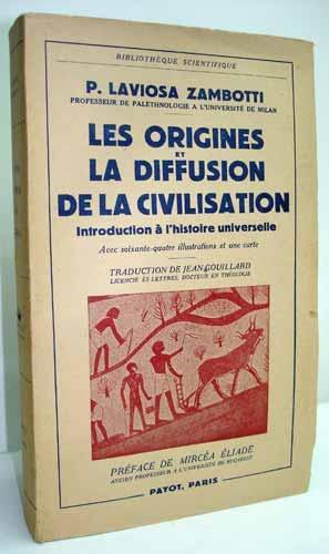 LES ORIGINES ET LA DIFFUSION DE LA: LAVIOSA ZAMBOTTI (P.).