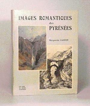 IMAGES ROMANTIQUES DES PYRÉNÉES. Les Pyrénées dans la peinture et dans ...
