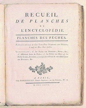 RECUEIL DE PLANCHES DE L'ENCYCLOPÉDIE. PLANCHES DES PÊCHES. Explication de Cent ...