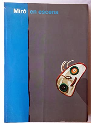 Miró en Escena - Joan Miró on Stage (theater): Joan Miro,Isidre Bravo, Rosa María Malet, Xavier ...