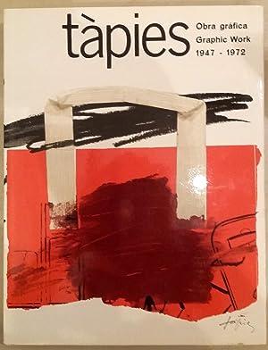 Tapies. obra grafica 1947-1972 Volumen 1 .Graphic Work 1947 - 1972 Volume 1: Tapies, Antoni