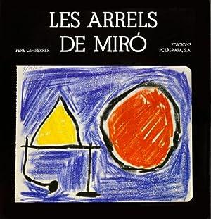 Les arrels de Miró (Catalán): Lluis Permanyer