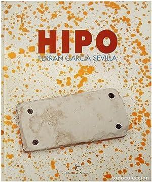 HIPO | FERRAN GARCIA SEVILLA: Ferran Garcia Sevilla