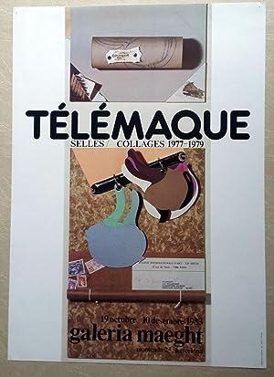 Poster Affiche Plakat - TÉLÉMAQUE - SELLES / COLLAGES 1977 1979 - MAEGHT 1983