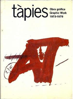 Tápies Obra gráfica 1973-1978 catalogue raisonne - Volúmen 2 - Graphic work 1973 - 1978 Volume 2: ...