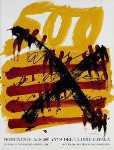Poster Affiche Plakat - Tàpies Homenatge als 500 anys del llibre en català: Antoni Tàpies