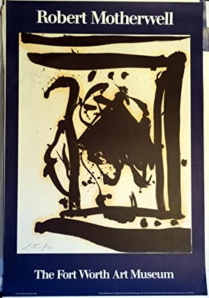 Poster Affiche Plakat - Motherwell The Fort Worth Art Museum 1986: Robert Motherwell