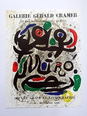 Poster Affiche Plakat - Joan Miró GalerieGerald Cramer. Ouvre gravé et lithografie 1969: Joan Miró