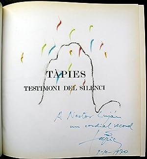 BOOK TÀPIES TESTIMONI DEL SILENCI (WITH DEDICATION AND DRAWING OF ANTONI TÀPIES TO NESTOR LUJÁN) ...