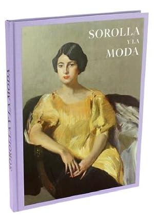 Sorolla y la moda de Museo: Eloy Martínez de la Pera,Lorena Delgado,Marie-Sophie Carron de la ...