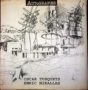 Autografies Oscar Tusquets/ Enric Miralles: Willy Müller; Armando Oyarzun Kong