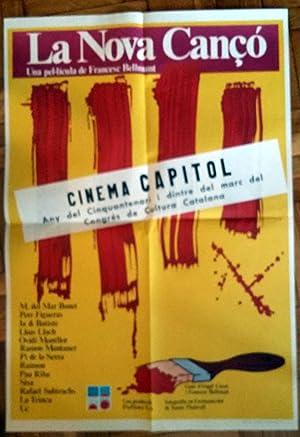 Poster Affiche Plakat - La Nova Canço - Francesc Bellmunt - Cinema Capitol