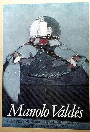 Cartel Manolo Valdés - Maeght Barcelona 1985: Manolo Valdés
