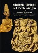 MITOLOGÍA Y RELIGIÓN DEL ORIENTE ANTIGUO. Semitas Occidentales (Emar, Ugarit, Hebreos, Fenicios, ...