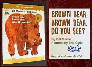 Brown Bear, Brown Bear, What Do You: Martin, Bill; Carle,