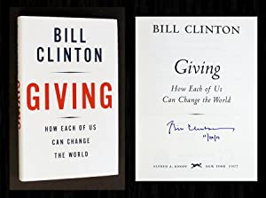 Giving: How Each of Us Can Change: Clinton, Bill