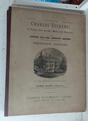 Charles Dickens: A Gossip about his Life, Works and Characters with Eighteen Full-Page Character ...