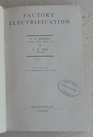 Factory Electrification: F. T. Bartho