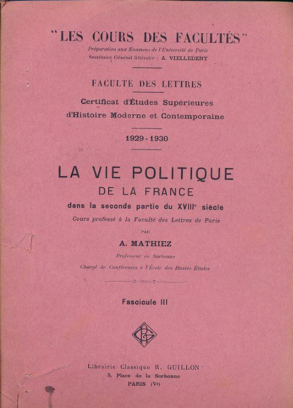 La vie politique de la France dans: MATHIEZ A