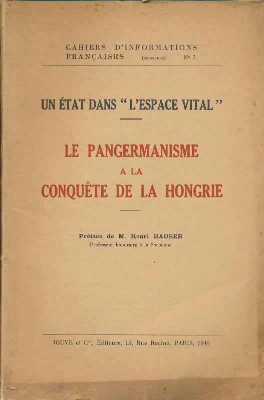 """Un état dans """"l'espace vital"""". Le pangermanisme: HAUSER Henri"""