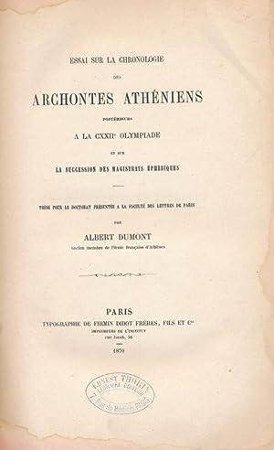 Essai sur la chronologie des Archontes Athéniens: DUMONT ALBERT