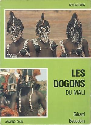Les Dogons du Mali: BEAUDOIN GERARD