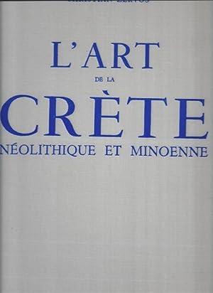 L'art de la Crète néolithique et Minoenne: ZERVOS CHRISTIAN