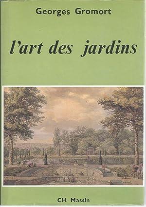 L'ART DES JARDINS: GROMORT Georges