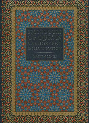 Splendours of Qur'an calligraphy and illumination: LINGS Martin