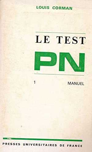 Le test PN. 1. Manuel: Louis CORMAN