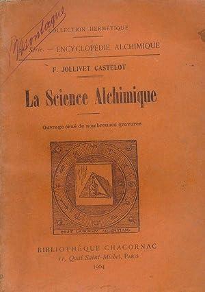 La Science Alchimique: F. JOLLIVET CASTELOT