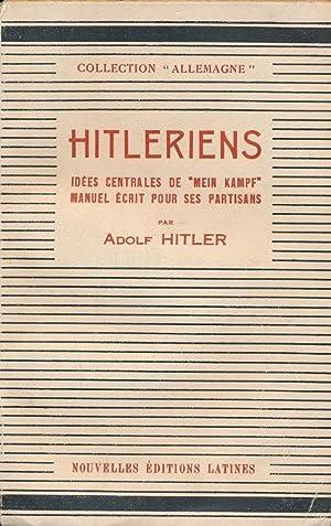 Hitleriens. Idées centrales de Mein Kampf. Manuel: Adolf HITLER