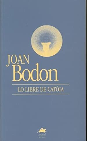 Lo libre de Catoia: BODON Joan