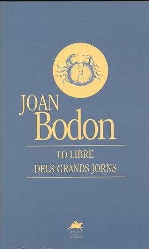 Lo libre dels grands jorns: BODON Joan