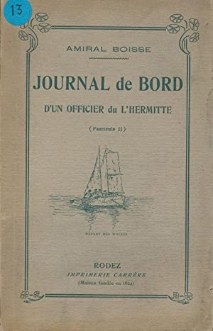 Jounal de bord d'un Officier du L'Hermitte: BOISSE Amiral