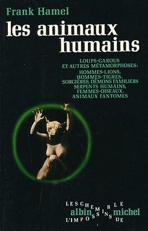 Les animaux humains: HAMEL Frank