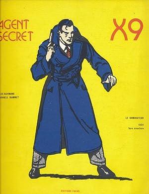 Agent Secret. X9. Le dominateur. Du 22.1: RAYMOND Alex -