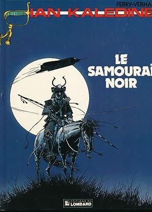 Ian Kaledine. Le samouraï noir: FERRY - VERNAL