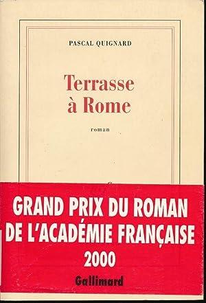 Terrasse à Rome: QUIGNARD Pascal